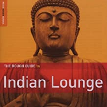The Rough Guide to Indian Lounge