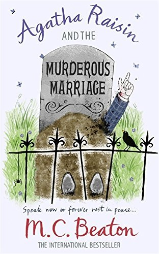 Agatha Raisin and the Murderous Marriage by M.C. Beaton (2010-04-29)