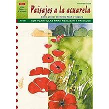 Serie Pintar a la Acuarela nº 1. PAISAJES A LA ACUARELA