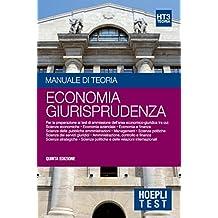Hoepli Test 3 - Economia Giurisprudenza: Manuale di teoria per i test di ammissione all'università