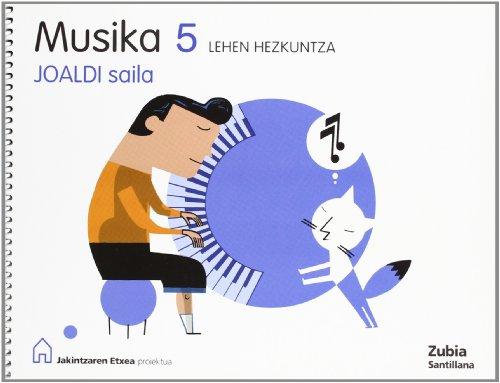 Musika 5 Lehen Hizkuntza Joaldi Saila Jakintzaren Etxea Euskera Zubia - 9788498940060 por Batzuk