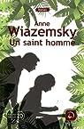 Un saint homme par Wiazemsky
