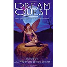 Dream Quest: Nine Spellbinding Paranormal Romances by J. C. Wilder (2003-10-02)