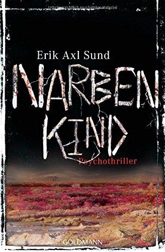 Buchseite und Rezensionen zu 'Narbenkind' von Erik Axl Sund