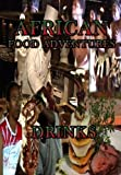 African Food Adventures Drinks [DVD] [2012] by Video Promotions Zimbabwe