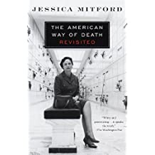The American Way of Death Revisited by Mitford, Jessica (2000) Paperback