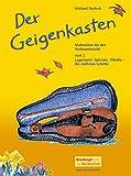 Der Geigenkasten - Materialien für den Violinunterricht Heft 2 - Lagenspiel, Vibrato, Spiccato - die nächsten Schritte (EB 8772)