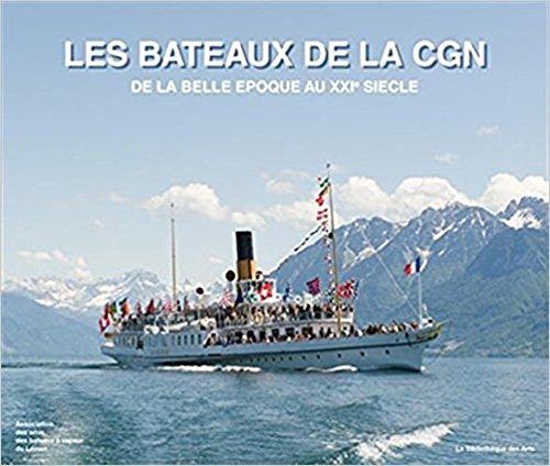 Les bateaux de la CGN : De la belle époque au XXIe siècle