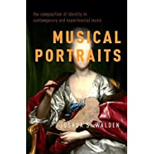 Musical Portraits: The Composition of Identity in Contemporary and Experimental Music