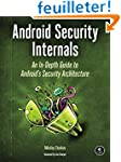 Android Security Internals - An In-De...