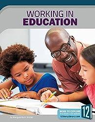 Working in Education (Career Files)