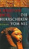 Die Herrscherin vom Nil: Roman - Christian Jacq