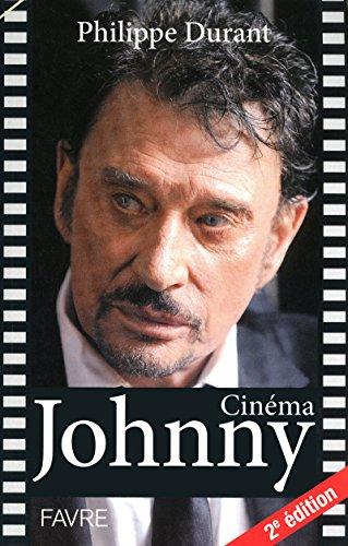 Johnny cinéma 2ed par Philippe Durant
