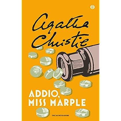 Addio, Miss Marple (Oscar Scrittori Moderni Vol. 1467)