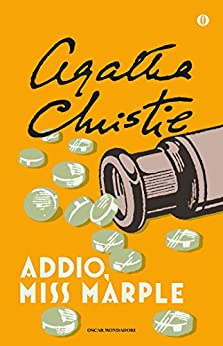 Addio, Miss Marple (Oscar scrittori moderni Vol. 1467) (Italian Edition)