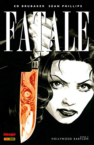 Fatale, Band 2: Hollywood Babylon
