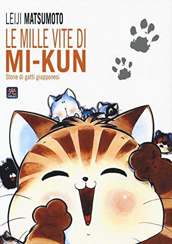 Le mille vite di Mi-Kun. Storie di gatti giapponesi