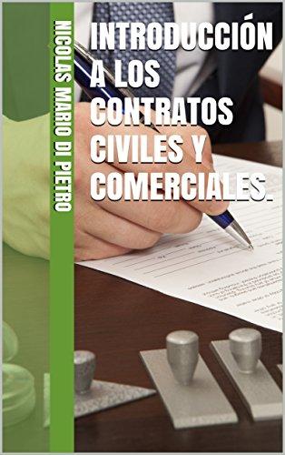 Introducción a los Contratos Civiles y Comerciales.