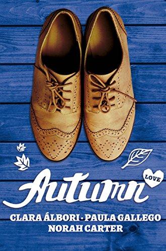 Autumn Love (A year of love nº 4) por Norah Carter