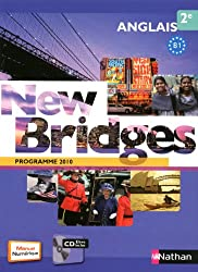 Anglais 2e New Bridges : Programme 2010 B1 (1CD audio)