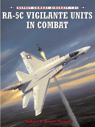 RA-5C Vigilante Units in Combat (Combat Aircraft)