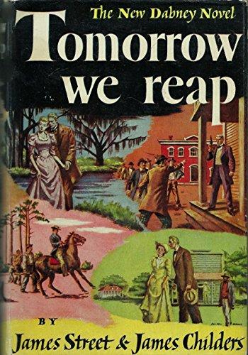 Tomorrow we reap