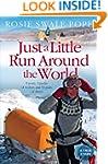 Just a Little Run Around the World: 5...