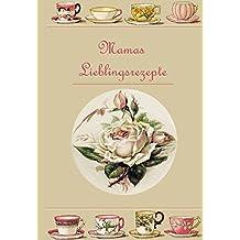 Mamas Lieblingsrezepte: German (Flr G)