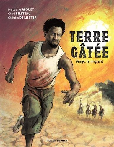 Terre gte, Tome 1 : Ange, le migrant