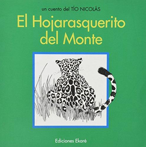 El hojarasquerito del monte por Rafael Oramas