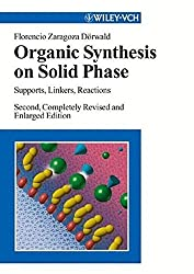 Organic Synthesis on Solid Phase: Supports, Linkers, Reactions (Chemistry)