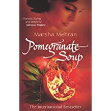Pomegranate Soup by Mehran, Marsha (June 1, 2006) Paperback