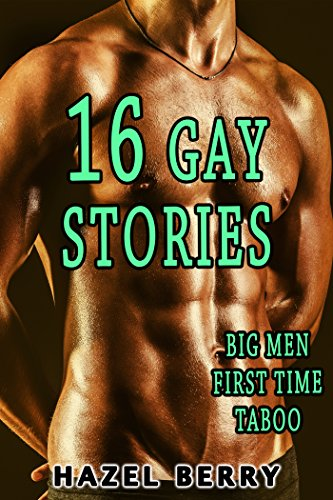 EROTICA: GAY 16 HOT TABOO STORIES FIRST TIME