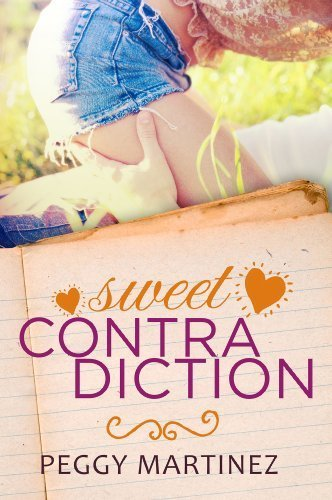 Sweet Contradiction (The Contradiction Series) by Martinez, Peggy (2014) Paperback