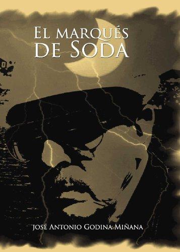 El marqués de Soda por José Antonio Godina Miñana