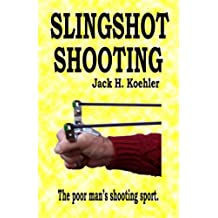 Slingshot Shooting (English Edition)