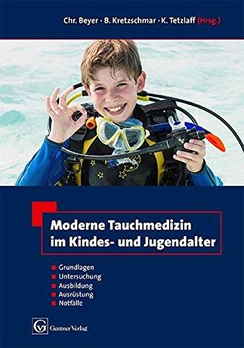 Moderne Tauchmedizin im Kindes- u. Jugendalter