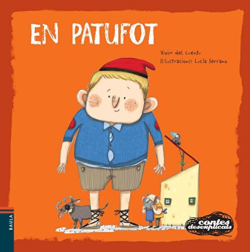 En Patufot (Contes desexplicats) por Vivim del Cuentu