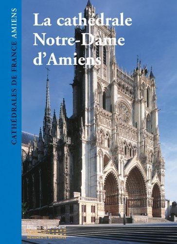 Descargar Libro La Cathédrale Notre-Dame d'Amiens de Philippe Plagnieux