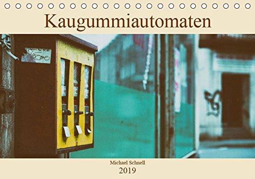 Kaugummiautomaten (Tischkalender 2019 DIN A5 quer): Ein Blick zurück in die Vergangenheit - wer kennt sie nicht, die Automaten, in die man als Kind 10 ... (Monatskalender, 14 Seiten ) (CALVENDO Kunst) (Kinder Kaugummiautomaten)