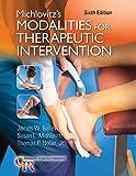 Michlovitz'S Modalities for Therapeutic Intervention 6e (Contemporary Perspectives in Rehabilitation)