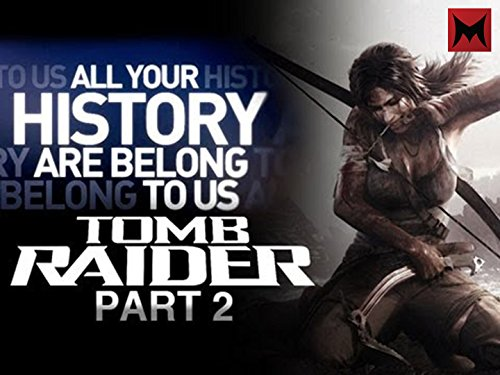 The History of Tomb Raider Part 2: A Survivor Is Born