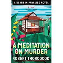 A Meditation on Murder (Death in Paradise 1) by Robert Thorogood (7-May-2015) Paperback