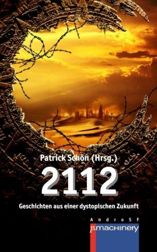2112: Geschichten aus einer dystopischen Zukunft