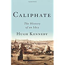 Caliphate: The History of an Idea