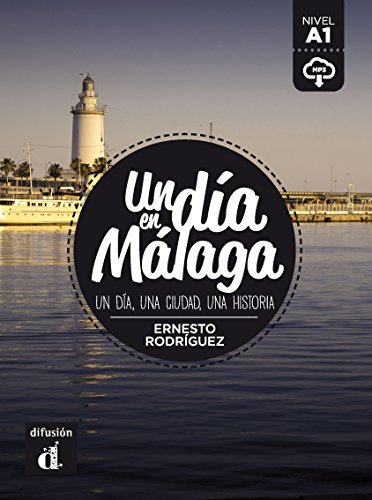 un-dia-en-malaga-spanish-edition