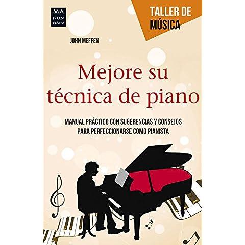 Mejore su técnica de piano (Taller De Música)