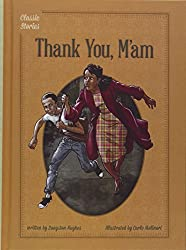 Thank You, M'am (Classic Stories) by Langston Hughes (2014-08-01)