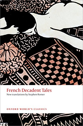 French decadent tales oxford worlds classics ebook stephen romer french decadent tales oxford worlds classics ebook stephen romer amazon kindle store fandeluxe Images