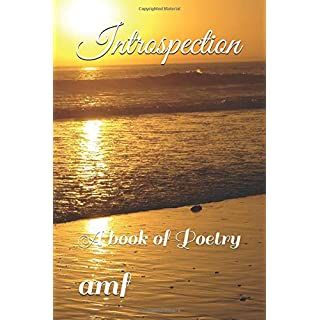 Introspection: A book of Poetry